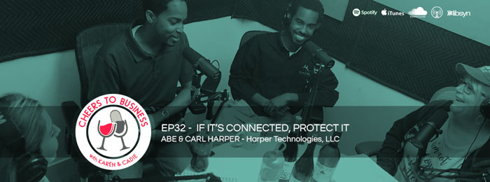 Cheers To Business | Harper Tech | ep32