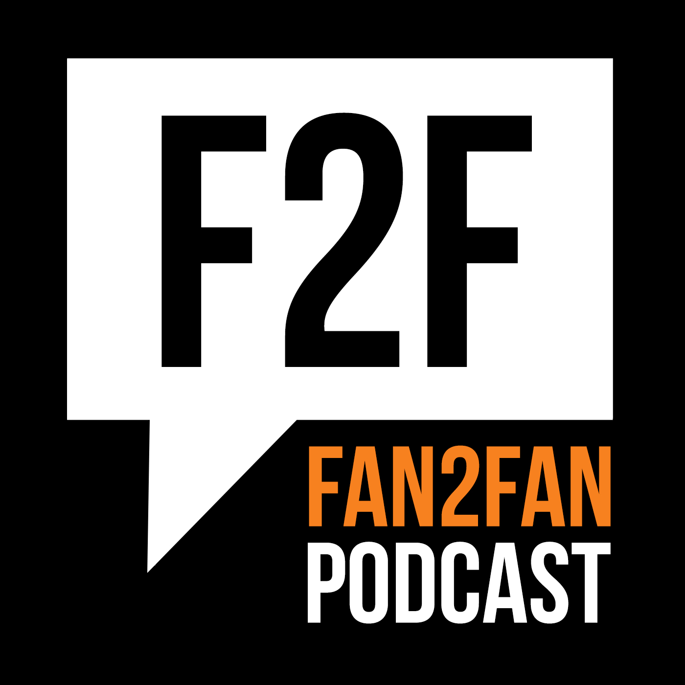 Fan2Fan Podcast - A Conversation Between Fans About Movies, Comics, TV, Video Games, Toys, Cartoons, And All Things Pop Culture show art