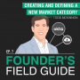 Artwork for Todd McKinnon - Creating and Defining a New Market Category - [Founder's Field Guide, EP.7]
