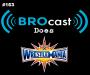 Artwork for (#163) BROcast Does WrestleMania! (2017)