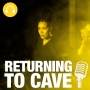 Artwork for Returning to Cave