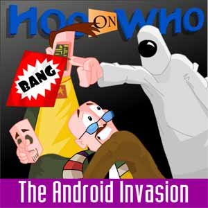 Episode 64 (Enhanced) Android Invasion