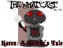 Artwork for The What Cast #295 - Miss Karen: A Witch's Tale