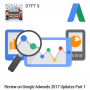 Artwork for DTFT 9: Review on Google AdWords 2017 Updates Part 1