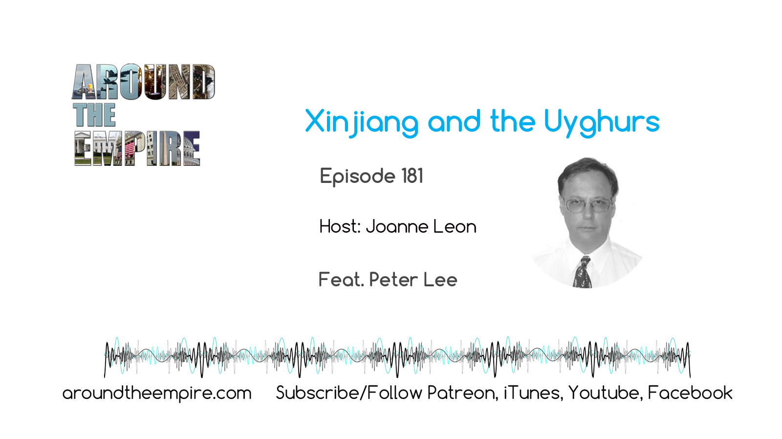 Ep 181 Xinjiang and the Uyghurs feat Peter Lee