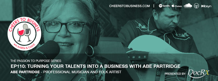 Abe Partridge on Cheers To Business with Abe Partridge