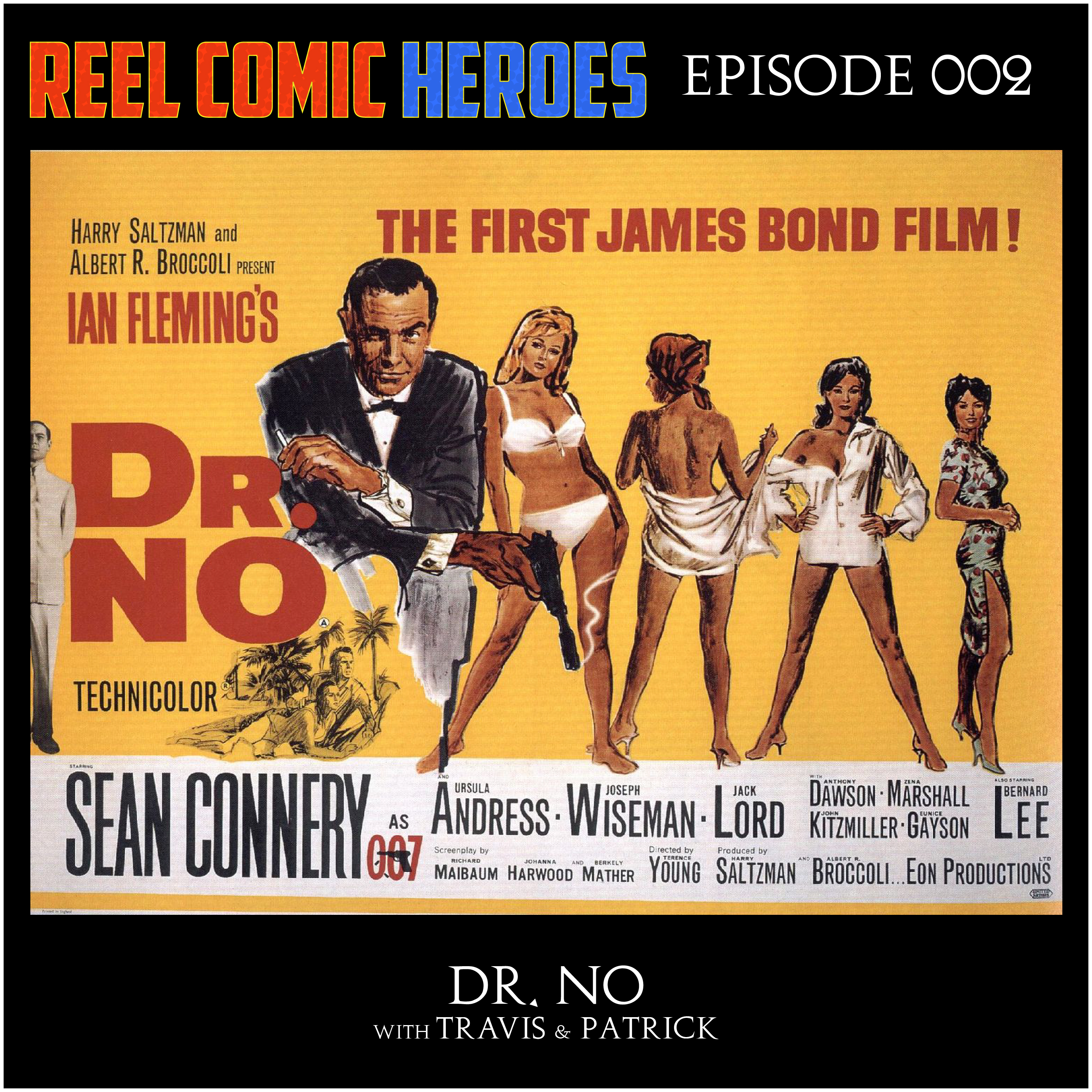Artwork for Reel Comic Heroes 002 - Dr. No (1962) - Audio Commentary