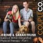 Artwork for Entrepreneurial Balancing Act: Jereme & Sarah Trunk of Balance Within Integrative Physical Therapy, Part 1