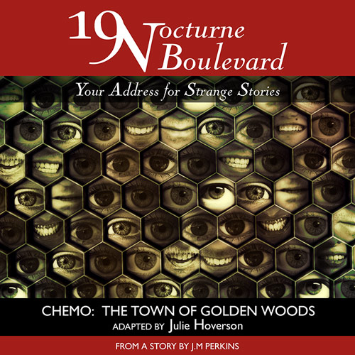 19 Nocturne Boulevard - CHEMO:  The Town of Golden Woods