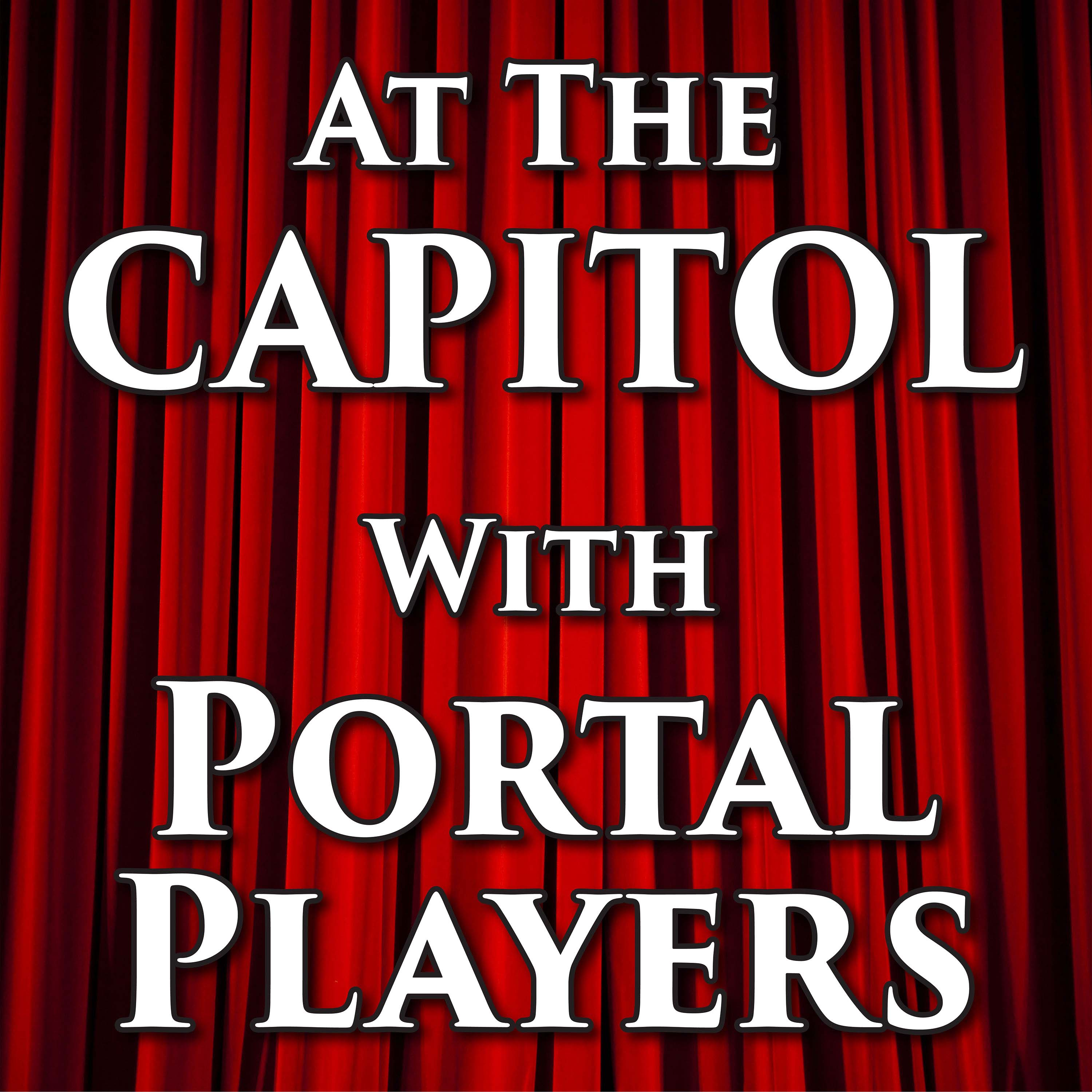 At The Capitol with Portal Players show art