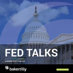 Fed Talks by Baker Tilly