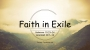 Artwork for Faith in Exile (Pastor Jon Kendrick)