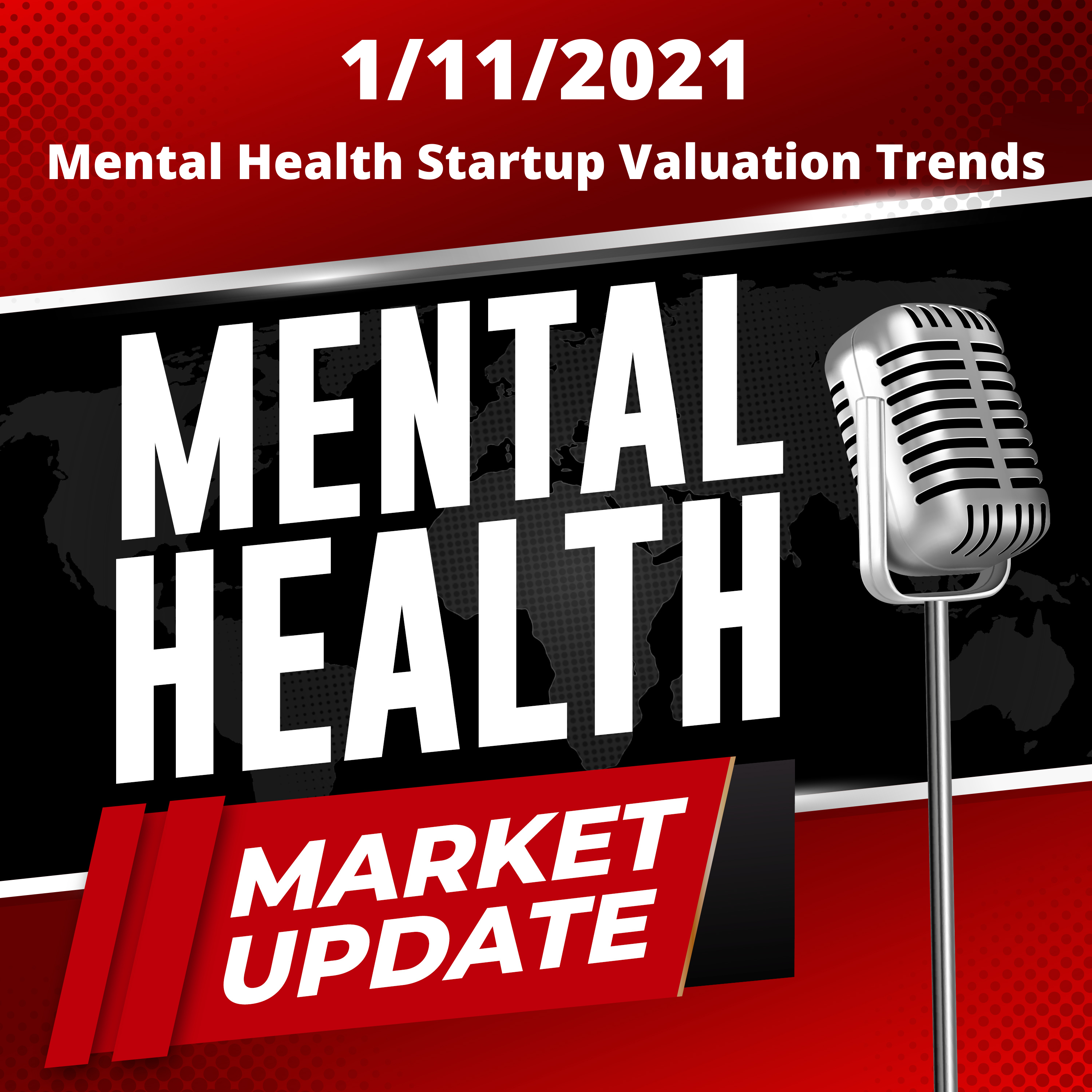 Stigma Podcast - Mental Health - #75 - Mental Health Startup Valuation Trends and Investor Sentiment in 2021