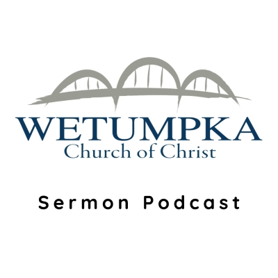Wetumpka Church of Christ Sermons show image