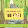 Artwork for How You Might Fail Before You Start