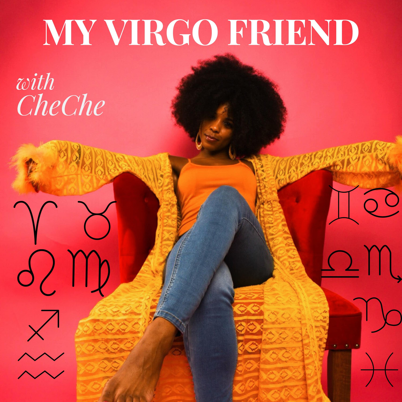 My Virgo Friend