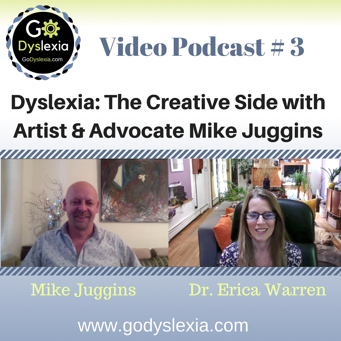Go Dyslexia Episode 3: The Creative Side with Artist and Advocate Mike Juggins