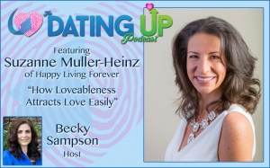 Suzanne Muller-Heinz: How Loveableness Attracts Love Easily