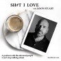 Artwork for SHIT I LOVE with JASON STUART - Guest Dana Vahle 9/19/19