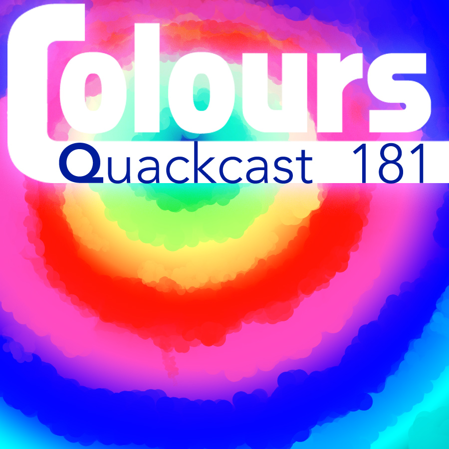 Episode 181 - Colour your world! part 2