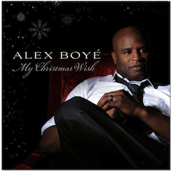 """My Christmas Wish,"" New Music from Alex Boye"