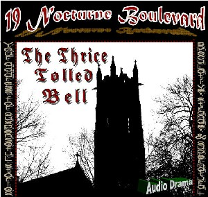 Retro 19 Nocturne!  The Thrice Tolled Bell