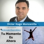 Artwork for Tu Momento es Ahora, con Víctor Hugo Manzanilla - MPE026 - Mentores para Emprendedores