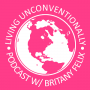 Artwork for 189: Living Unconventionally is Back (With a Twist)