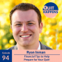Artwork for Ryan Inman: Financial Tips to Help Prepare for Your Quit!