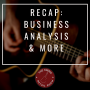 Artwork for Recap:  Business Analysis, Inventory Management, & More