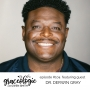 Artwork for Graceologie #104 with Dr. Derwin Gray - The Good Life