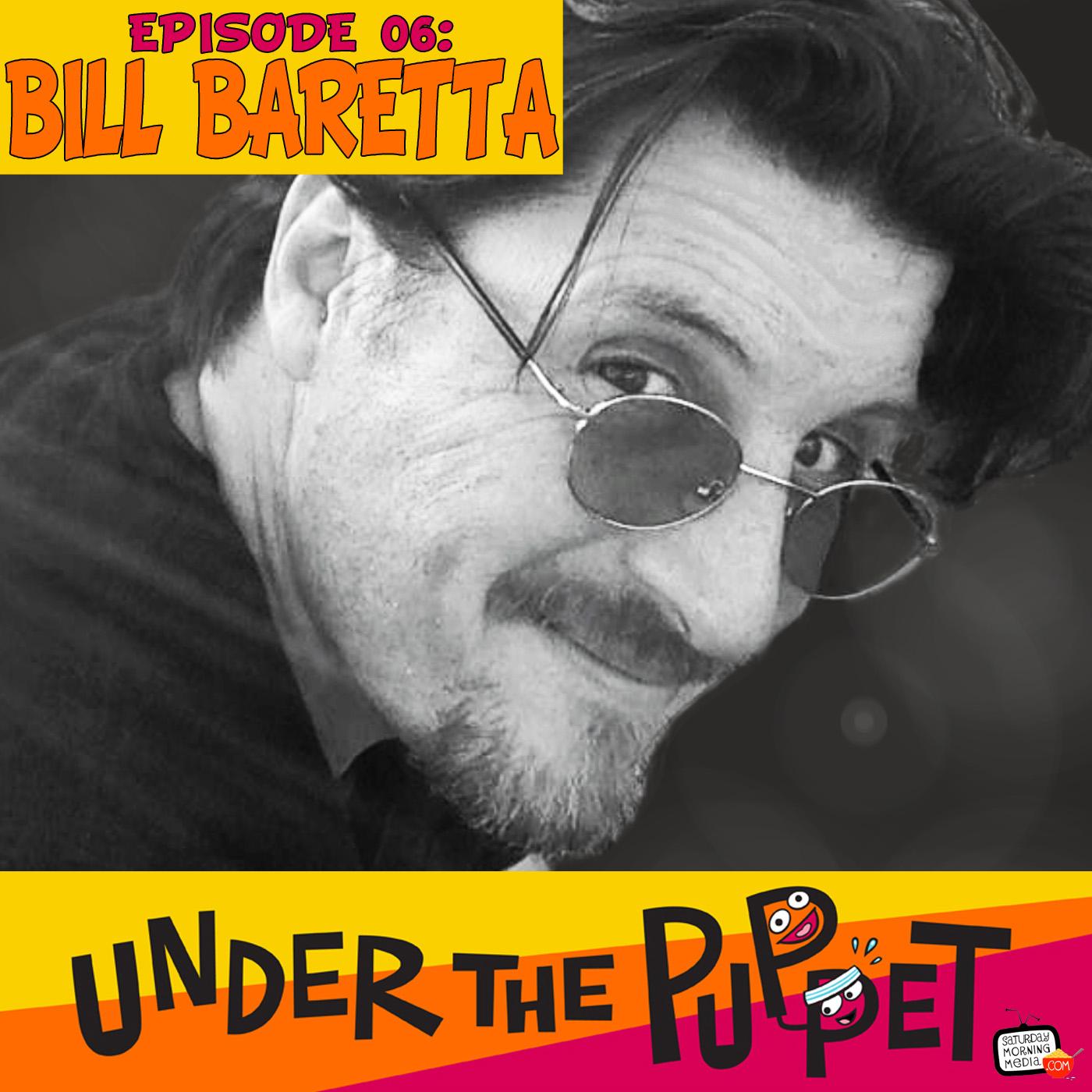 Artwork for 006 - Bill Baretta (Muppets, Dinosaurs, Jim Henson Company) - Under The Puppet
