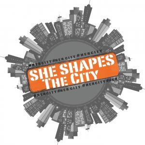 She Shapes The City