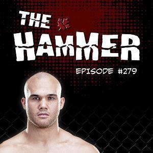 The Hammer MMA Radio - Episode 279