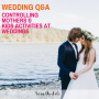 Artwork for 122 Wedding Q&A- Controlling mothers & Kids activities at weddings
