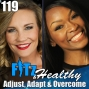 Artwork for Adjust, Adapt & Overcome | Podcast 119 of FITz & Healthy