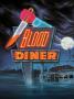 Artwork for #314 – Blood Diner (1987)