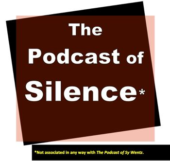 EP106--The Podcast of Silence