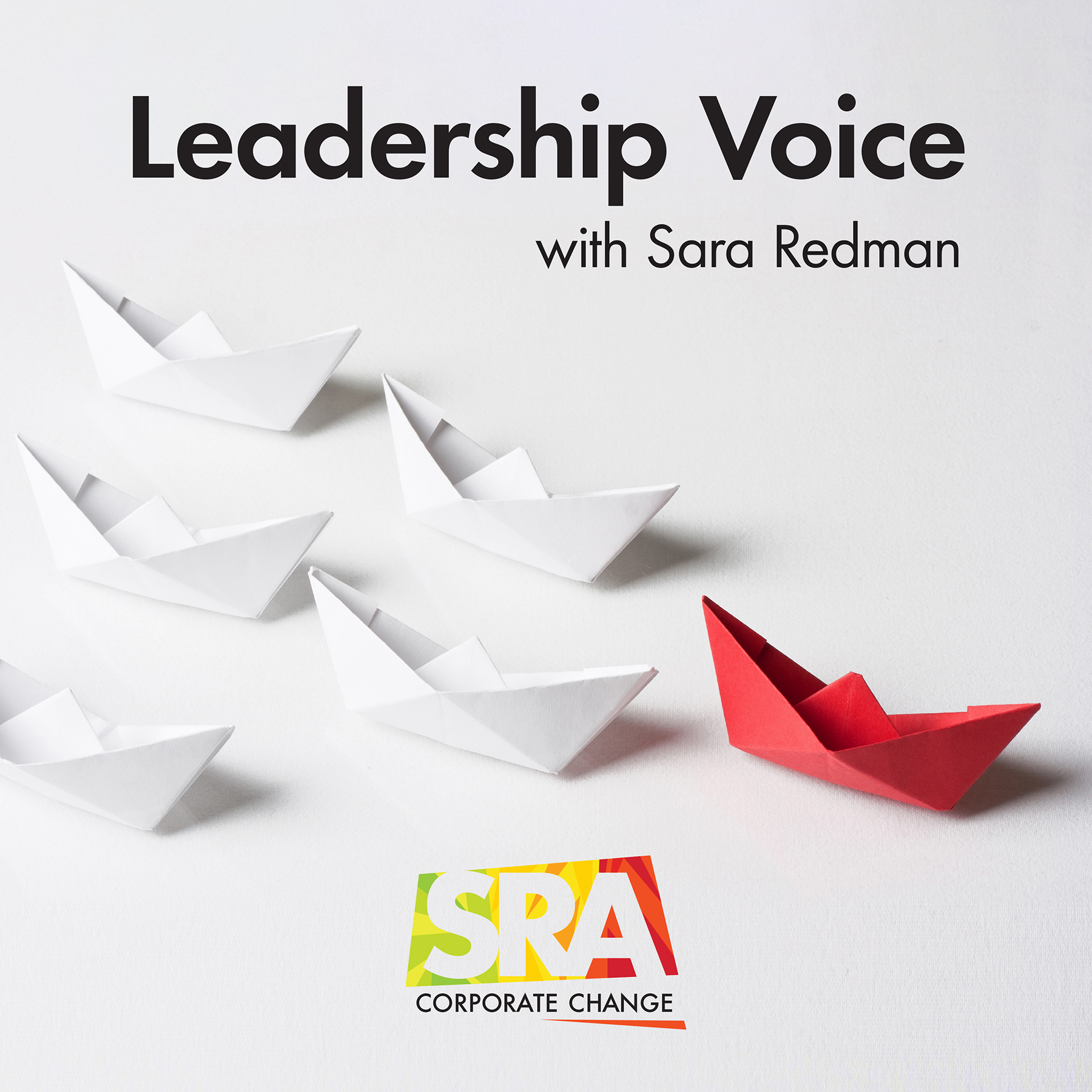 Artwork for Leadership Voice with Sara Redman - Episode 1