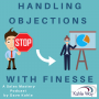 Artwork for Handling Objections -- Part One