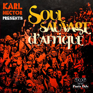 Karl Hector - Soul Sauvage d'Afrique