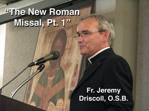 SPECIAL EPISODE - The New Roman Missal Pt. 1