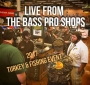 Artwork for Live from the Bass Pro 2017 Turkey Hunting & Fishing Event