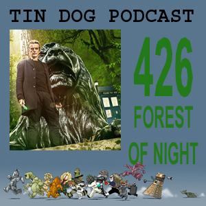 TDP 426: Into the Forest of the Night