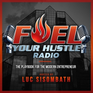 Fuel Your Hustle Radio - The Playbook for the Modern Entrepreneur