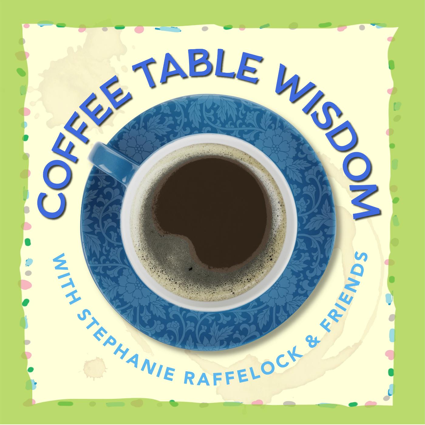 Coffee Table Wisdom show art