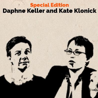 Special Edition - Daphne Keller & Kate Klonick
