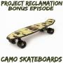 Artwork for Bonus Episode: Camo Skateboards