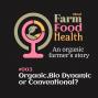 Artwork for Organic, Bio Dynamic or Conventional - #003