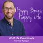 Artwork for Ep 45 - Dr. Evan Hirsch - Fix Your Fatigue